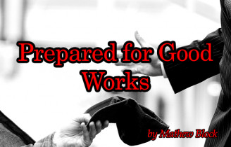 Prepared for Good Works