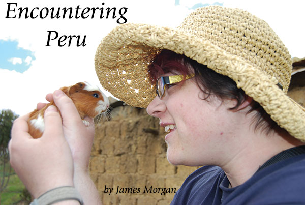 Lina Zinz gets up close and personal with a guinea pig on CLWR's recent Global Encounter to Peru.