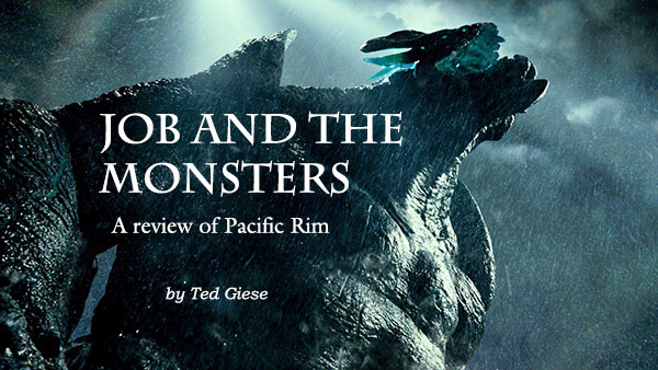 Job and the Monsters: A review of Pacific Rim