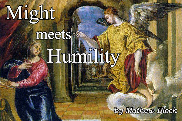 Might meets humility