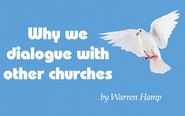 Why we dialogue with other churches