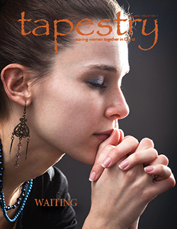A recent issue of Tapestry.