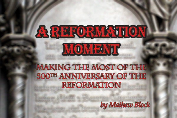 Reformation-Moment-banner